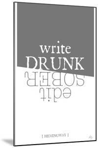 Write drunk edit sober by Kimberly Glover