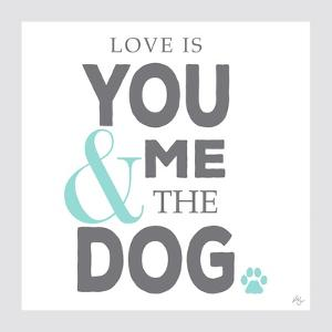 You Me and the Dog by Kimberly Glover