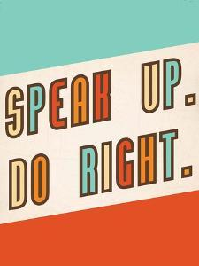 Speak Up, Do Right by Kindred Sol Collective