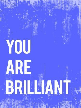 You are Brilliant