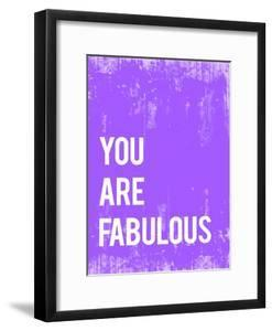 You are Fabulous by Kindred Sol Collective