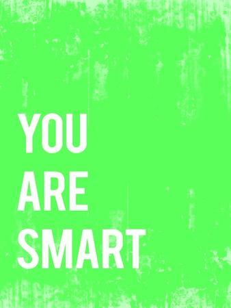 You are Smart