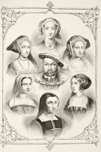 King Henry Viii of England and His Six Wives, from 'The National and Domestic History of England'…