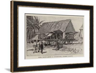 King Paul's House at Butaritari, Gilbert Islands--Framed Giclee Print