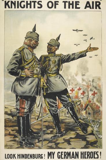 Knights Of the Air. 'Look Hindenburg ! My German Heroes !--Giclee Print