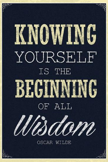Knowing Yourself is the Beginning of All Wisdom--Art Print