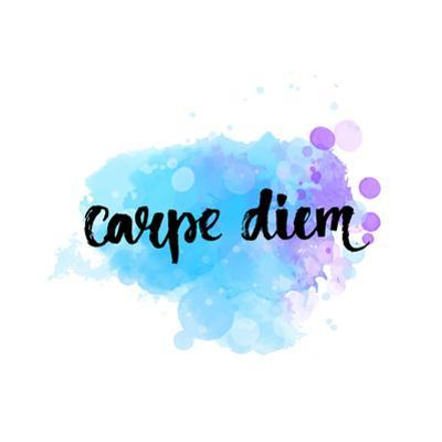 Carpe Diem - Latin Phrase Means Seize the Day, Enjoy the Moment. Inspirational Quote Expressive Han by kotoko