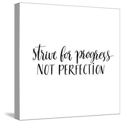 Strive for Progress, Not Perfection. Motivational Quote, Modern Calligraphy. Black Text Isolated On