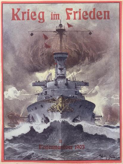 Krieg Im Frieden, Poster Celebrating the German Naval Manoeuvres of 1903-Willy Stower-Giclee Print