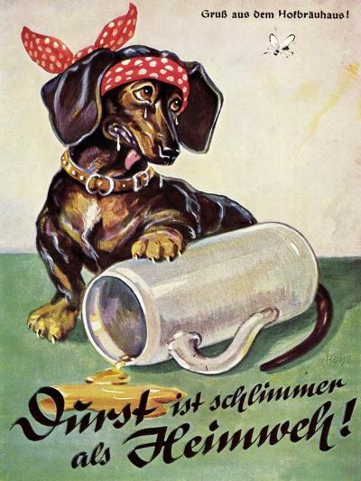 Künstler Durst Ist Schlimmer Als Heimweh, Dackel, Bierkrug, Hofbräuhaus--Giclee Print