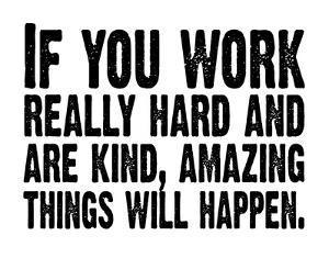 Work Hard (White & Black) by Kyle & Courtney Harmon