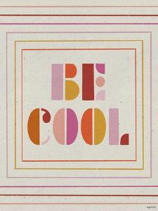 Be Cool by Kyra Brown