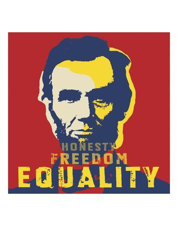 Abraham Lincoln: Honesty, Freedom, Equality