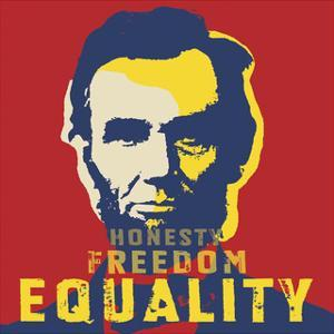 Abraham Lincoln: Honesty, Freedom, Equality by L^A^ Pop Art