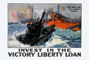 They Kept the Sea Lanes Open, Invest in the Liberty Loan by L^a^ Shafer