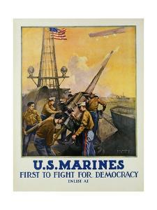 U.S. Marines - First to Fight for Democracy Recruiting Poster by L^a^ Shafer