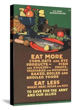 """""""Eat More Corn, Oats and Rye - To Save For the Army and Our Allies,"""" 1918"""