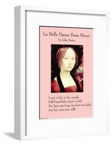 La Belle Dame Sans Mercy Or the Beautiful Woman Without Pity