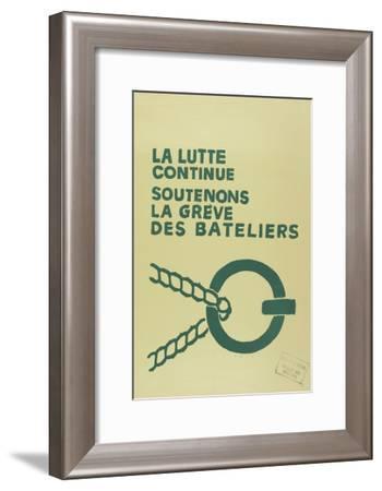 La lutte contunue, soutenons la grève des bateliers--Framed Giclee Print