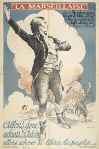 La Marseillaise. a Patriotic French Poster Depicting a French Slodier Of the 18th Or 17th Century