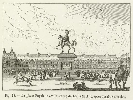 La Place Royale, Avec La Statue De Louis XIII; D'Apres Israel Sylvestre--Giclee Print