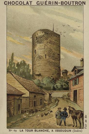 La Tour Blanche, a Issoudun, Indre--Giclee Print