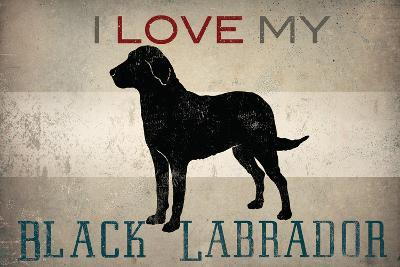 Labrador - I Love My Lab  II-Ryan Fowler-Art Print