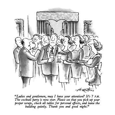 """""""Ladies and gentlemen, may I have your attention?  It's 7 P.M.  The cockta…"""" - New Yorker Cartoon-Henry Martin-Premium Giclee Print"""