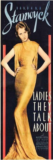 LADIES THEY TALK ABOUT, Barbara Stanwyck, 1933.--Art Print