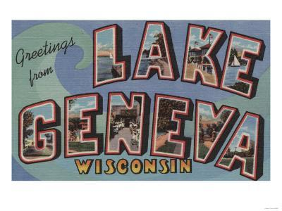 Lake Geneva, Wisconsin - Large Letter Scenes-Lantern Press-Art Print
