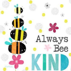 Always Bee Kind Square by Lamai McCartan