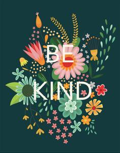 Groovy Florals I Be Kind by Lamai McCartan