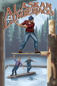 Alaska, Alaskan Lumberjacks by Lantern Press