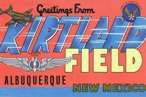 Albuquerque, New Mexico - Kirtland Field, Large Letter Scenes by Lantern Press