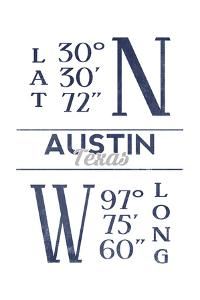 Austin, Texas - Latitude and Longitude (Blue) by Lantern Press
