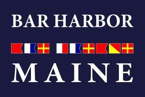 Bar Harbor, Maine - Nautical Flags by Lantern Press
