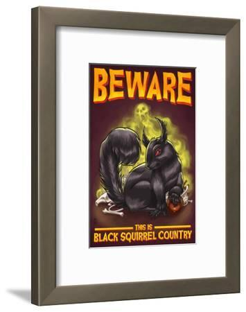 Beware this is Black Squirrel Country