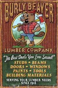 Burly Beaver Lumber - Vintage Sign by Lantern Press