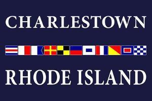 Charlestown, Rhode Island - Nautical Flags by Lantern Press