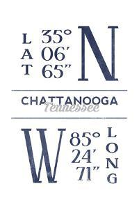 Chattanooga, Tennessee - Latitude and Longitude (Blue) by Lantern Press
