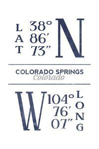 Colorado Springs, Colorado - Latitude and Longitude (Blue) by Lantern Press