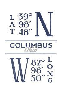 Columbus, Ohio - Latitude and Longitude (Blue) by Lantern Press