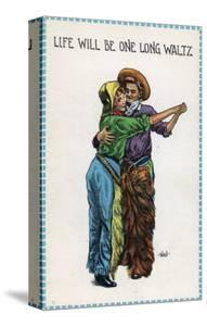 Comic Cartoon - Cowgirl and Cowboy Dancing; Life's Gonna Be One Long Waltz by Lantern Press
