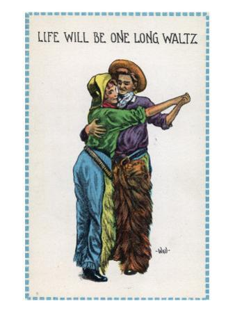 Comic Cartoon - Cowgirl and Cowboy Dancing; Life's Gonna Be One Long Waltz