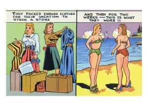 Comic Cartoon - Women Pack Too Much, Then Wear Too Little by Lantern Press