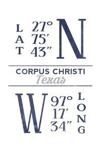 Corpus Christi, Texas - Latitude and Longitude (Blue) by Lantern Press