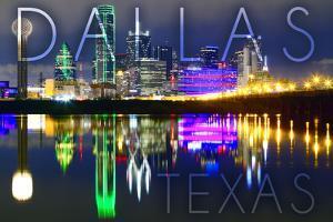 Dallas, Texas - Skyline at Night by Lantern Press