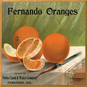 Fernando Oranges Brand - Fernando, California - Citrus Crate Label by Lantern Press