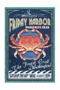 Friday Harbor, San Juan Island, WA - Dungeness Crab Vintage Sign by Lantern Press