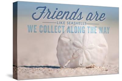 Friends are Like Seashells - Sand Dollar